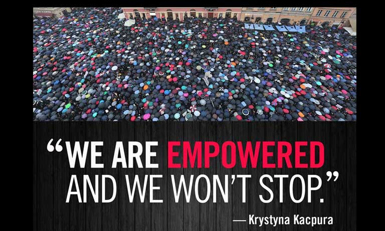 "Image from the Black Protest with a quote by Krystyna Kacpura ""We are empowered and we won't stop"""